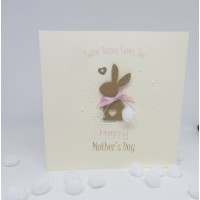 Mother's Day Card Some Bunny Loves You