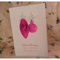 handcrafted Christmas Card.  Fuchsia Baubles. ACROSS THE MILES.  Locality/Wording Options