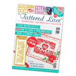 The Tattered Lace Magazine, Issue 31 includes Delicate Gate Panel die