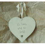 Large Wooden Heart. Shabby Chic. 'To Have and To Hold'
