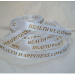 By The Metre...6mm Satin Ribbon. 5 BLESSINGS. GOLD on WHITE.  Health Wealth Happiness Long Life Fertility.
