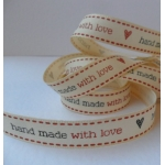 By the METRE....  HAND MADE WITH LOVE Ribbon, 15mm wide
